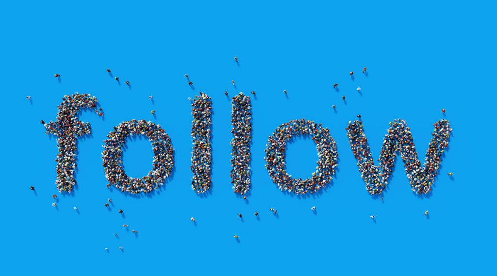 the word FOLLOW spelled with lots of people