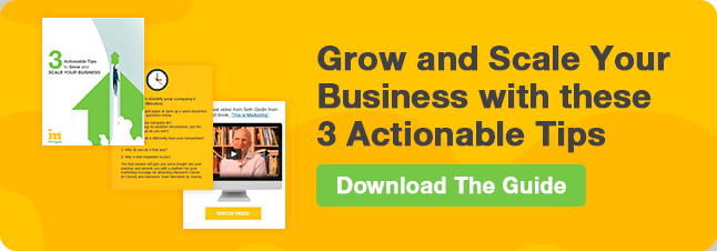 Click here to download the 3 actionable tips to grow your business!